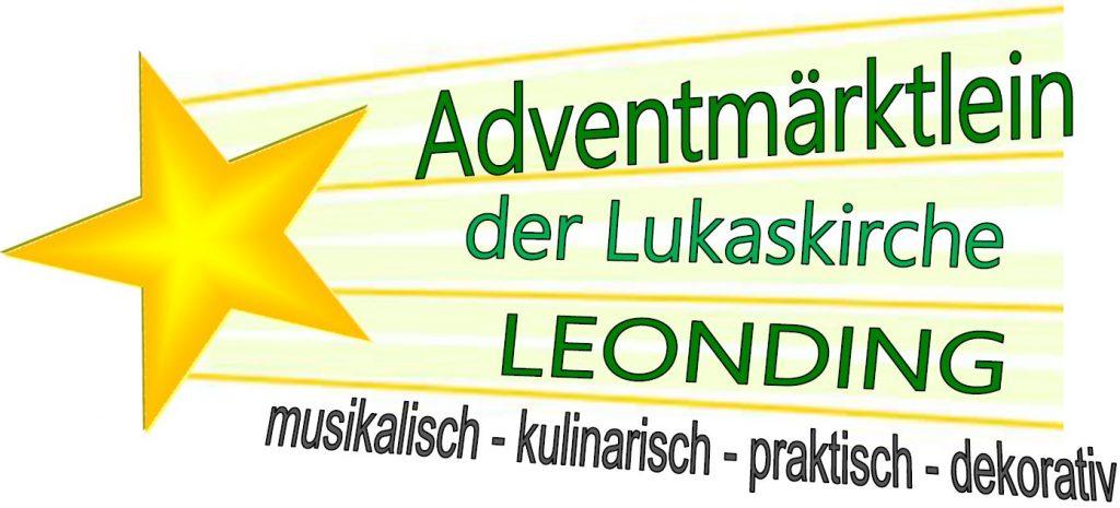 Adventmärktlein der Lukaskirche Leonding.  musikalisch - kulinarisch - praktisch - dekorativ
